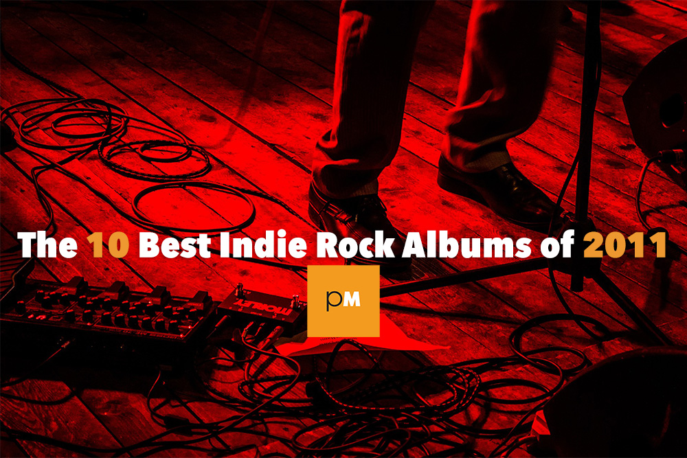 Best Indie Rock Albums 2011
