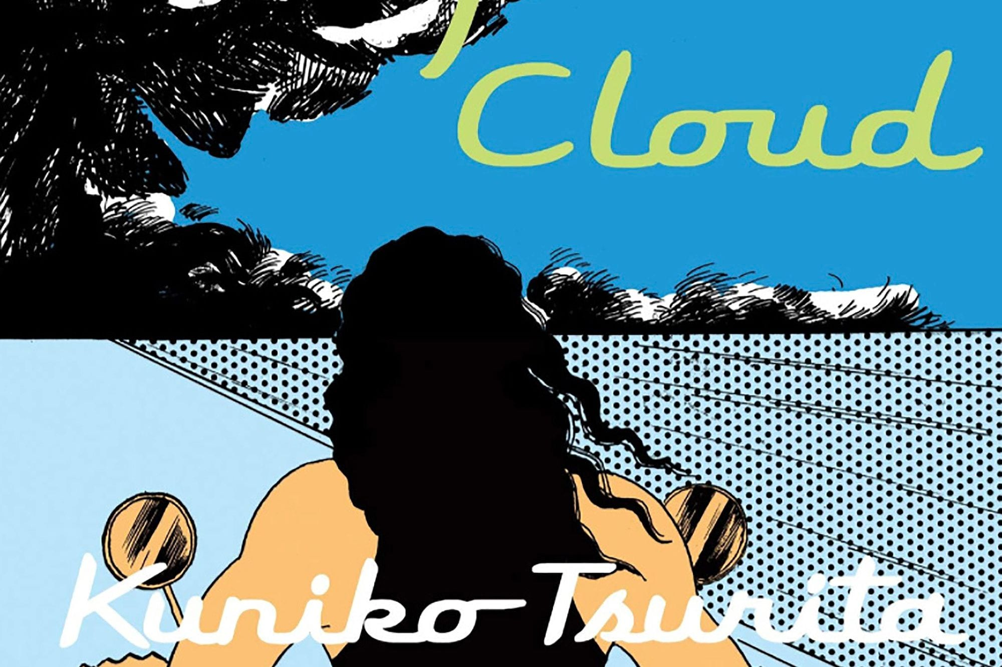Manga 'The Sky Is Blue with a Single Cloud' Is a Superb Collection of Kuniko Tsurita's Works