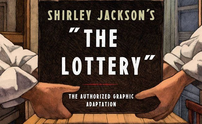 Shirley Jackson's 'The Lottery' Is No Less Shocking in This Graphic Adaptation