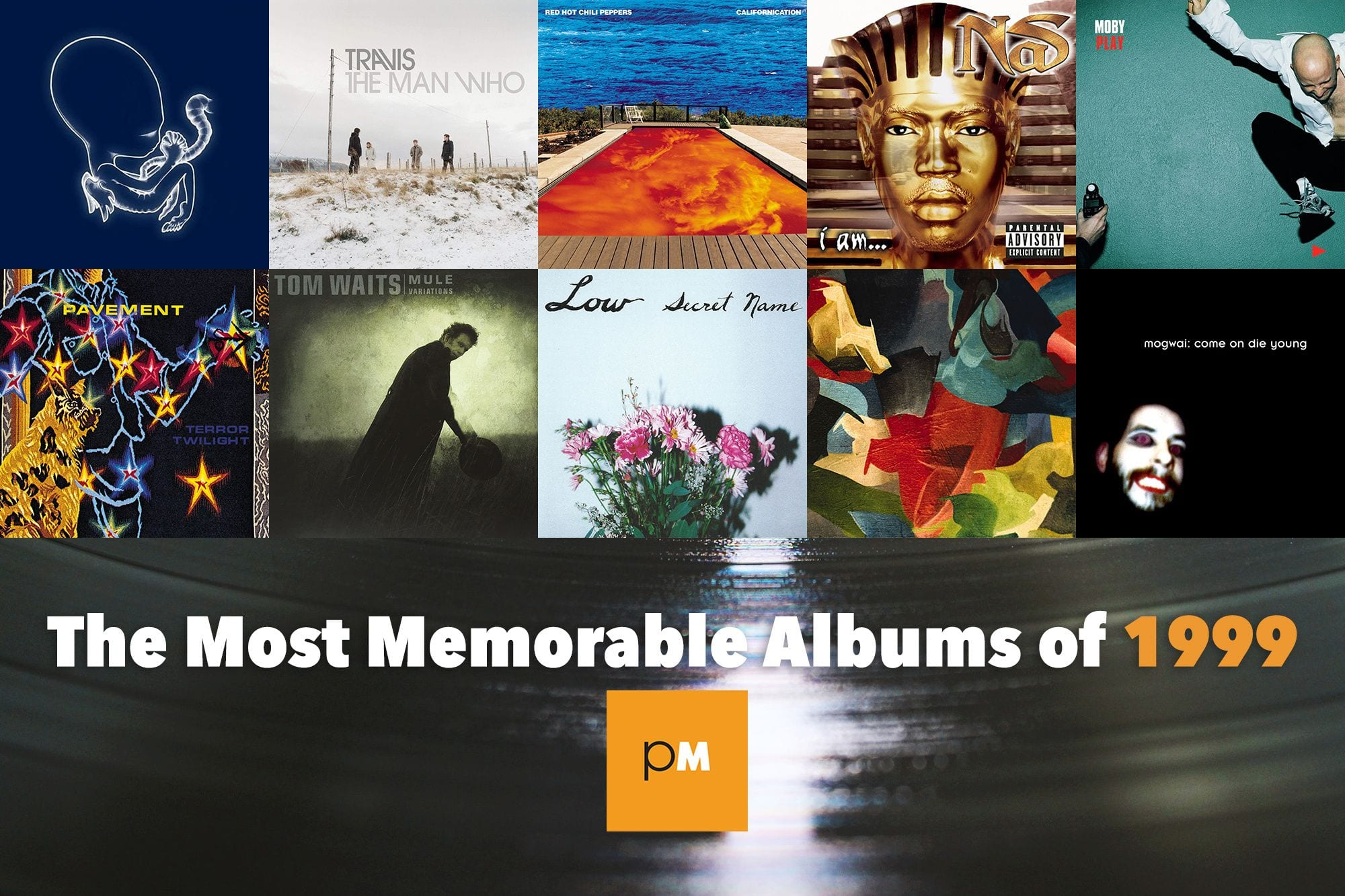 The Most Memorable Albums of 1999 (Part 2)