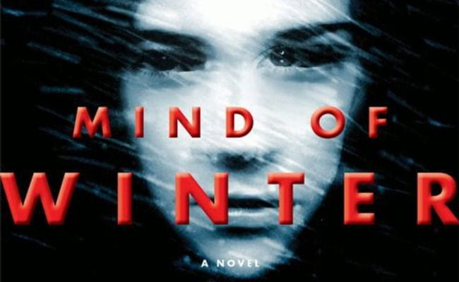 'Mind of Winter' Is a Thrilling Page-Turner with Shimmering Prose and a Heart-Wrenching Ending