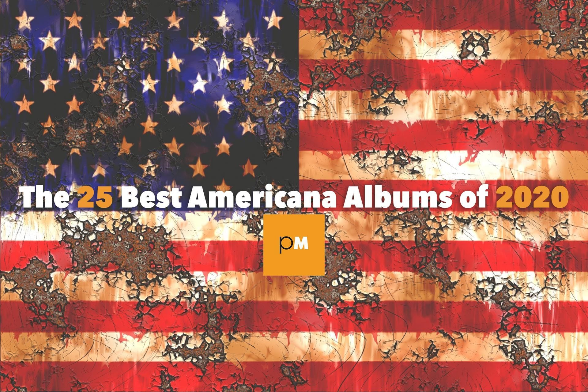 The 25 Best Americana Albums of 2020