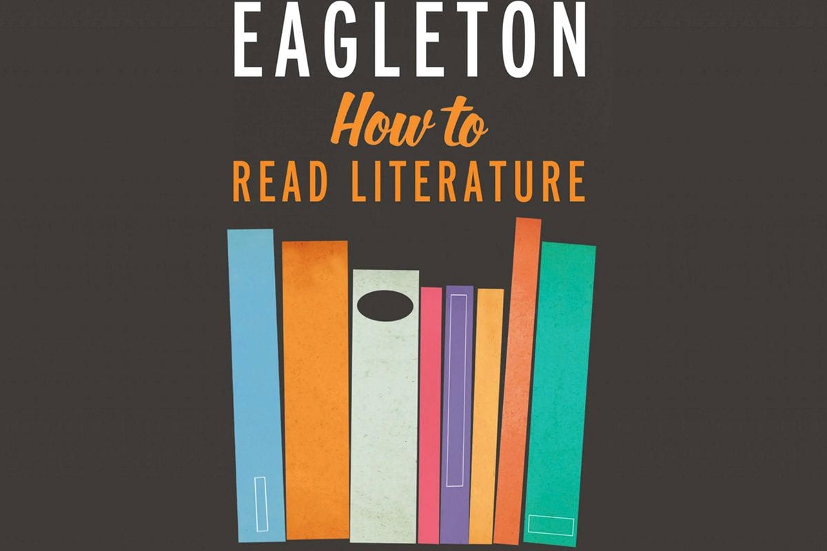 How to Read Terry Eagleton's 'How to Read Literature'