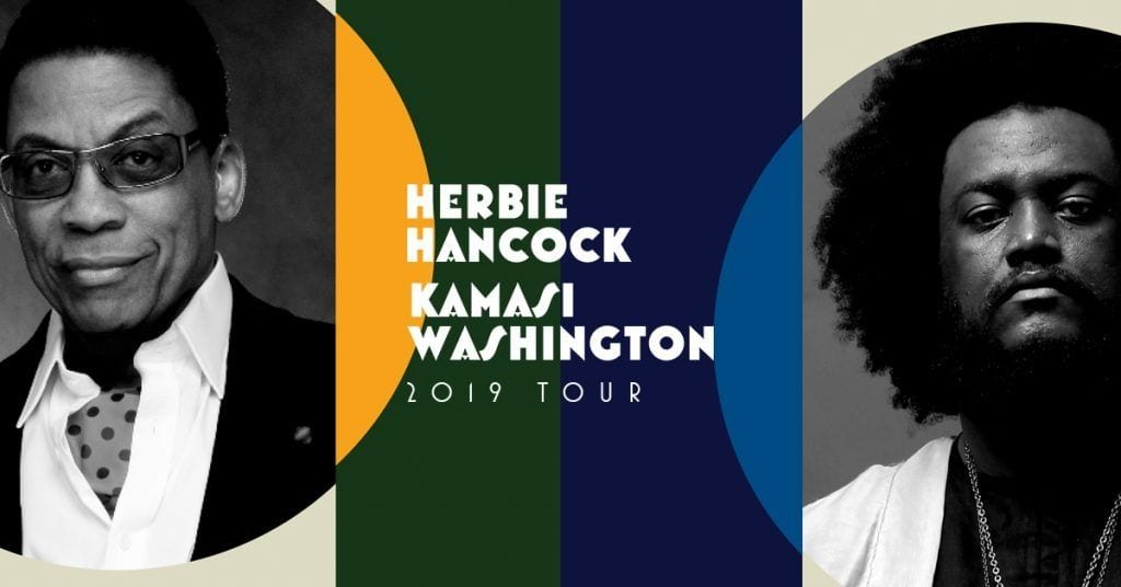 Herbie Hancock and Kamasi Washington Join Together to Take Berkeley Higher