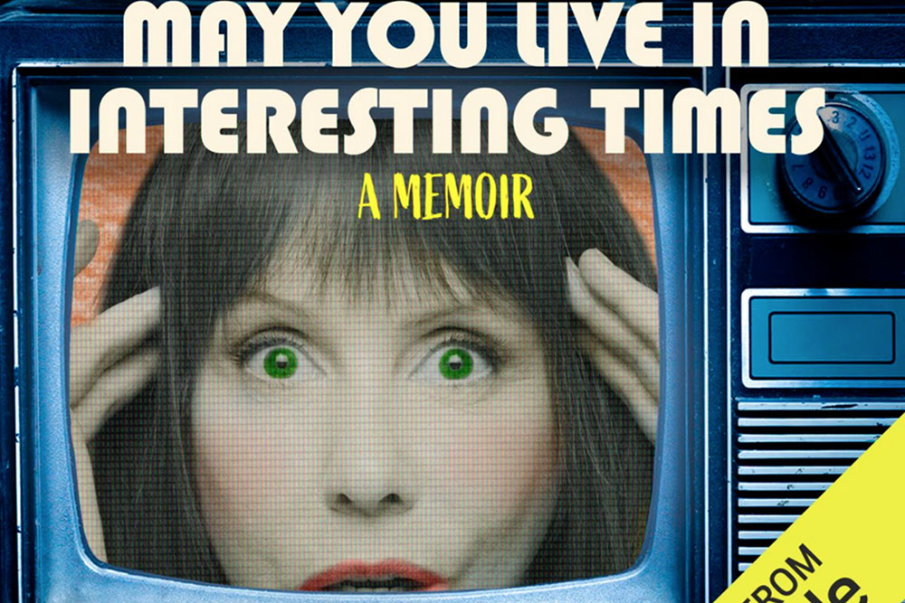 Laraine Newman, May You Live in Interesting Times